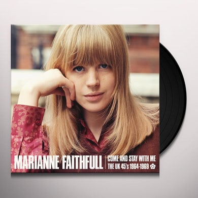 Marianne Faithfull COME AND STAY WITH ME: THE UK 45S 1964-1969 Vinyl Record