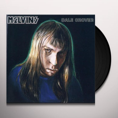 Melvins DALE CROVER Vinyl Record