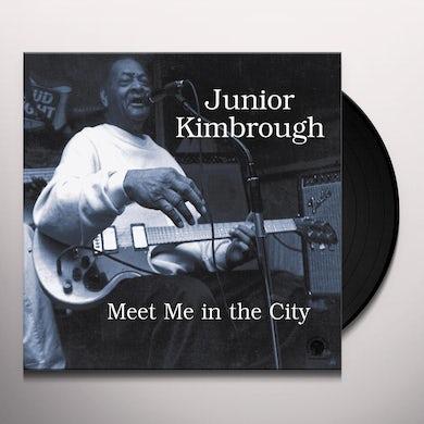 Junior Kimbrough MEET ME IN THE CITY Vinyl Record