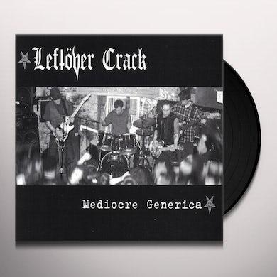 Leftover Crack MEDIOCRE GENERICA Vinyl Record