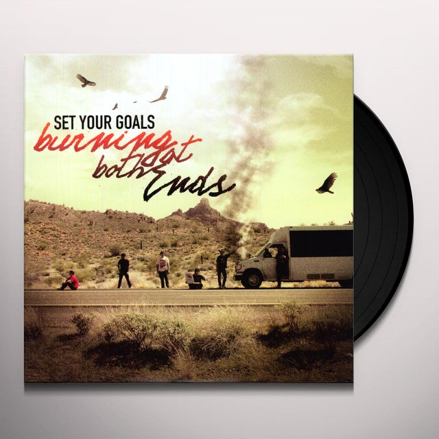 Set Your Goals BURNING AT BOTH ENDS Vinyl Record
