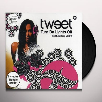Tweet TURN DA LIGHTS OFF Vinyl Record