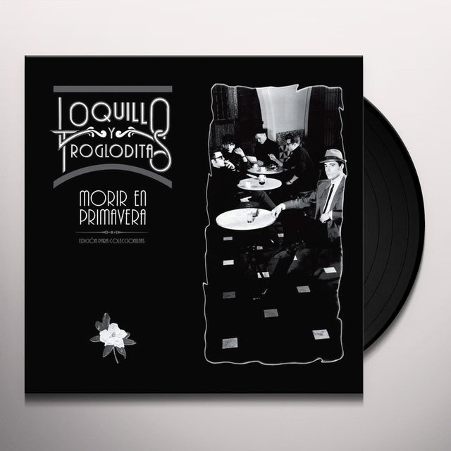 Loquillo y Los Trogloditas MORIR EN PRIMAVERA Vinyl Record