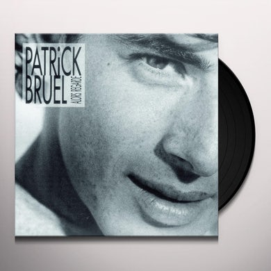 Patrick Bruel ALORS REGARDE Vinyl Record