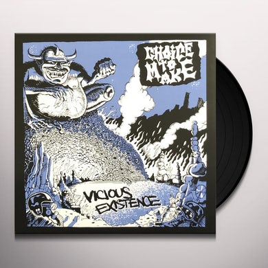 Choice To Make VICIUS EXISTENCE Vinyl Record