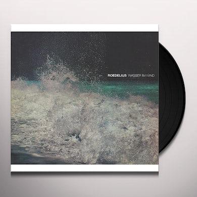 Roedelius WASSER IM WIND Vinyl Record
