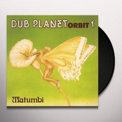 Matumbi DUB PLANET ORBIT 1 Vinyl Record