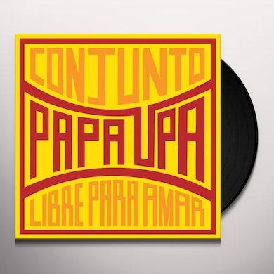 Conjunto Papa Upa LIBRE PARA AMAR Vinyl Record