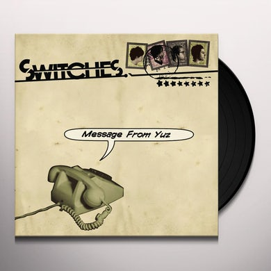 Switches MESSAGE FROM YUZ EP Vinyl Record