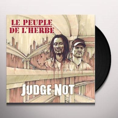 Le Peuple De L'Herbe JUDGE NOT Vinyl Record