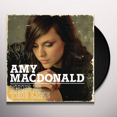 Amy Macdonald THIS IS THE LIFE Vinyl Record