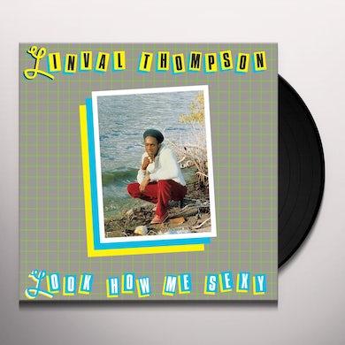 LOOK HOW ME SEXY Vinyl Record