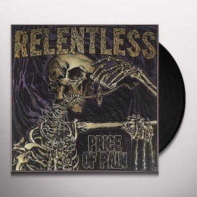 Relentless PRICE OF PAIN Vinyl Record