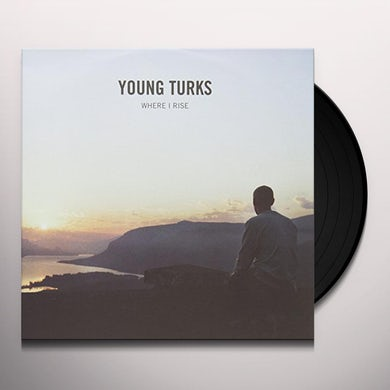 Young Turks WHERE I RISE Vinyl Record