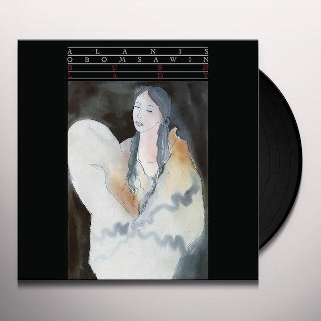 Alanis Obomsawin BUSH LADY Vinyl Record