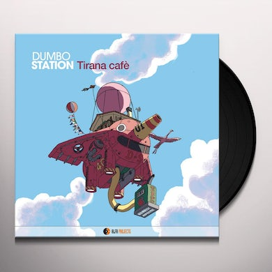 Dumbo Station TIRANA CAFE Vinyl Record