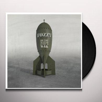 Fozzy DO YOU WANNA START A WAR Vinyl Record