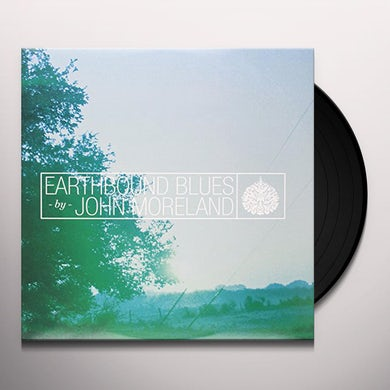 John Moreland EARTHBOUND BLUES Vinyl Record