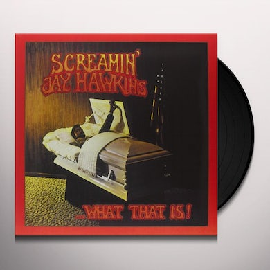 Screamin Jay Hawkins WHAT THAT IS! Vinyl Record