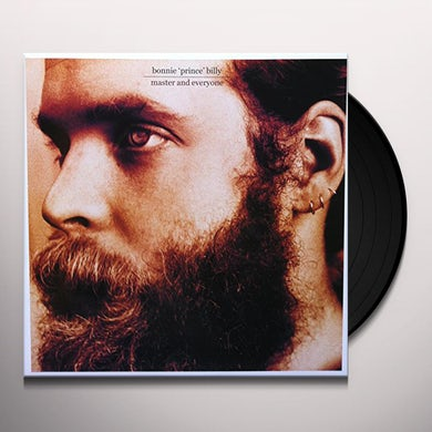 Bonnie Prince Billy MASTER AND EVERYONE Vinyl Record