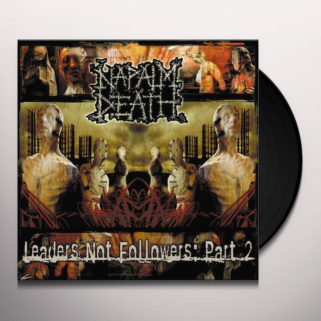 Napalm Death LEADERS NOT FOLLOWERS PT 2 Vinyl Record