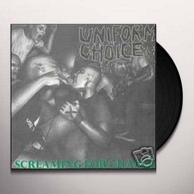 Uniform Choice SCREAMING FOR CHANGE Vinyl Record