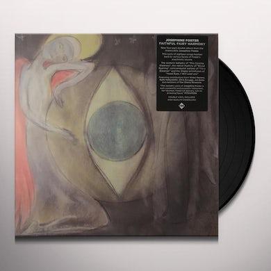 Josephine Foster FAIRY FAITHFUL HARMONY Vinyl Record