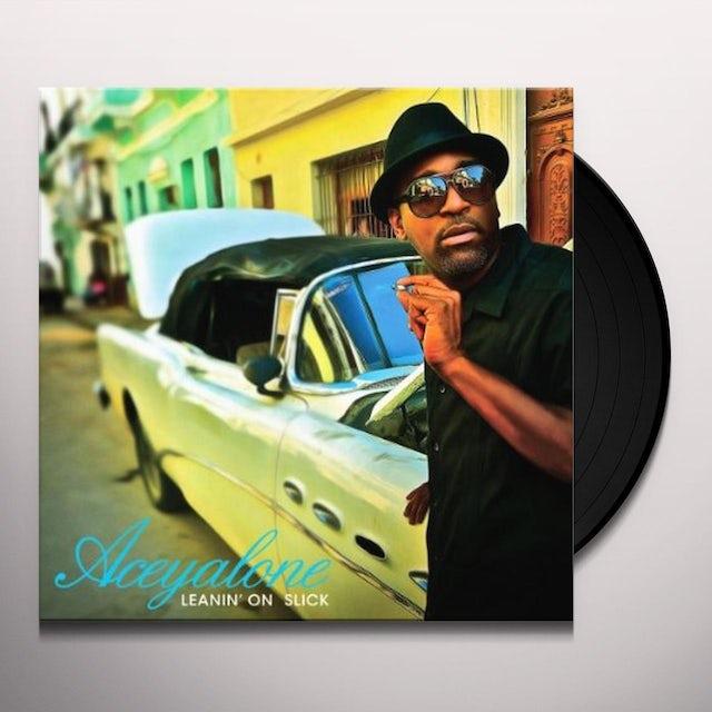 Aceyalone LEANIN ON SLICK Vinyl Record