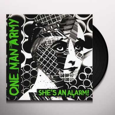 One Man Army SHE'S AN ALARM Vinyl Record