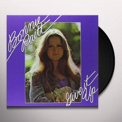 Bonnie Raitt  GIVE IT UP Vinyl Record - 180 Gram Pressing