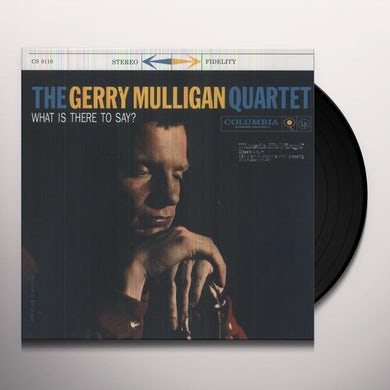 Gerry Quartet Mulligan WHAT IS THERE TO SAY Vinyl Record - Holland Release