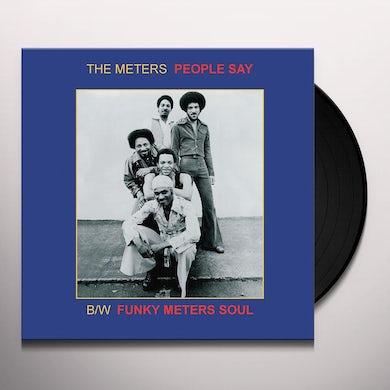 Meters 7 PEOPLE SAY Vinyl Record