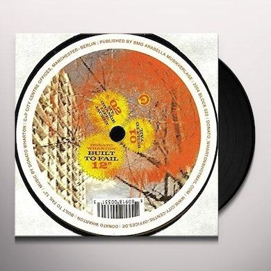 Donato Wharton BUILT TO FAIL Vinyl Record