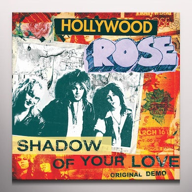 Hollywood Rose SHADOW OF YOUR LOVE / RECKLESS LIFE - Limited Edition 7'' Colored Vinyl Record