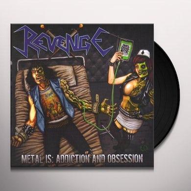 Revenge METAL IS ADDICTION Vinyl Record