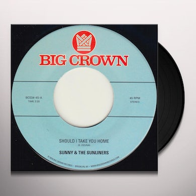 Sunny & The Sunliners SHOULD I TAKE YOU HOME / MY DREAM Vinyl Record