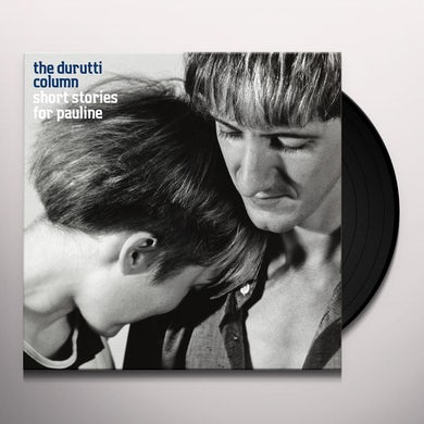 The Durutti Column SHORT STORIES FOR PAULINE Vinyl Record