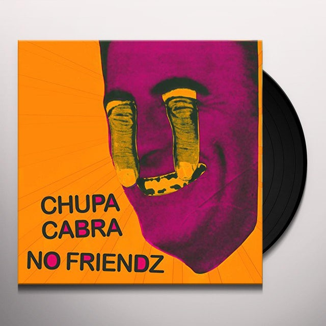 Chupa Cabra / No Friendz SPLIT LP Vinyl Record