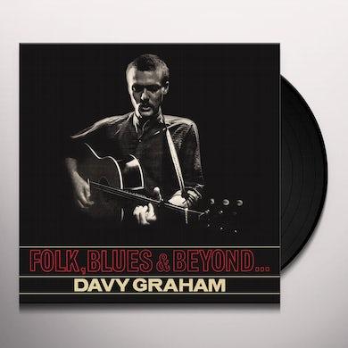 Davy Graham FOLK BLUES & BEYOND Vinyl Record