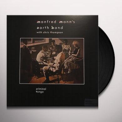 Manfred Mann's Earth Band CRIMINAL TANGO Vinyl Record