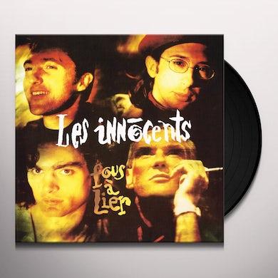 Les Innocents FOUS A LIER Vinyl Record