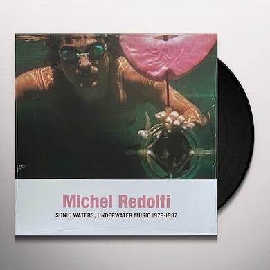 Michel Redolfi SONIC WATERS UNDERWATER MUSIC 1979-1987 Vinyl Record