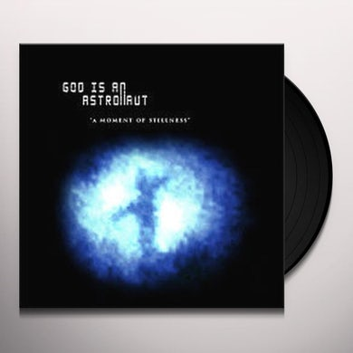 God Is An Astronaut MOMENT OF STILLNESS Vinyl Record
