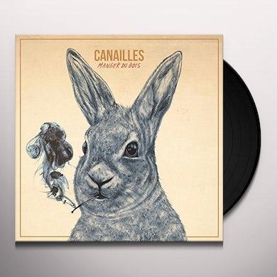 Canailles MANGER DU BOIS Vinyl Record