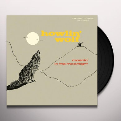 Howlin' Wolf MOANIN IN THE MOONLIGHT Vinyl Record