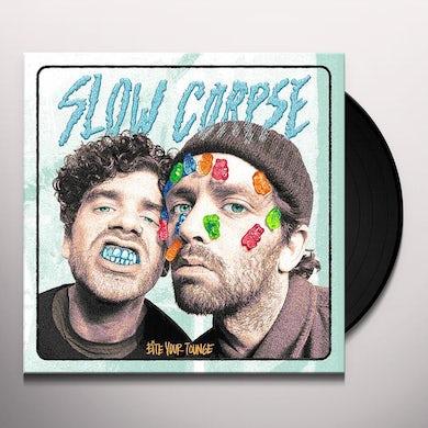 Slow Corpse BITE YOUR TONGUE Vinyl Record