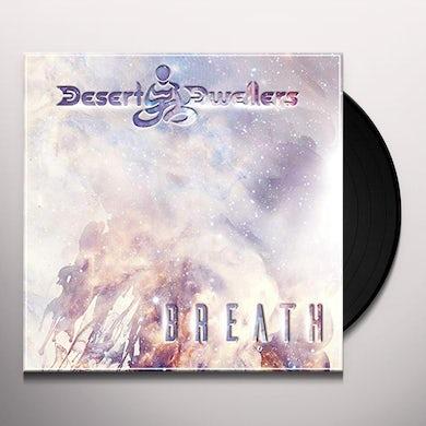 Desert Dwellers BREATH Vinyl Record