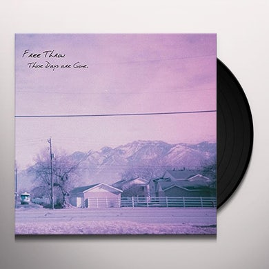 Free Throw THESE DAYS ARE GONE Vinyl Record