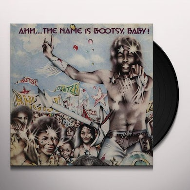 Bootsy'S Rubber Band AHH THE NAME IS BOOTSY BABY Vinyl Record