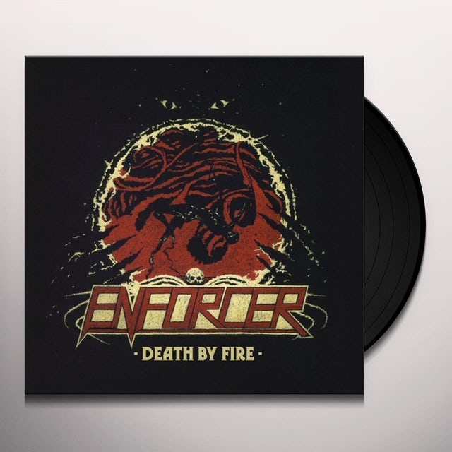 Enforcer DEATH BY FIRE Vinyl Record